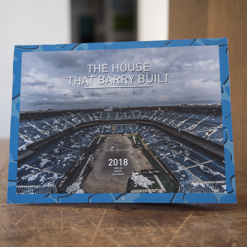 Rick Williams Book - The House That Barry Built- 2018 Silverdome Farewell Calendar