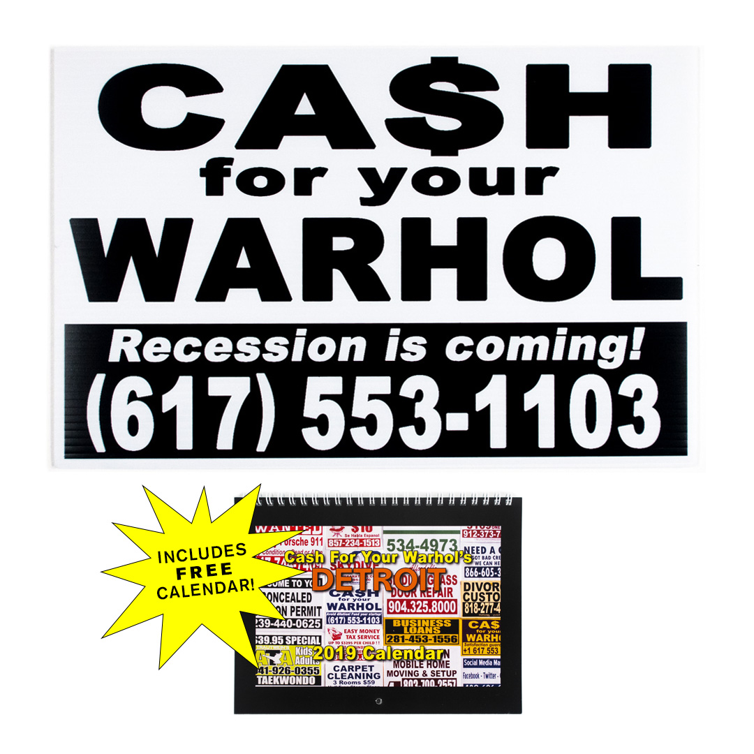 Cash For Your Warhol Art Print - Recession Is Coming! - White Edition
