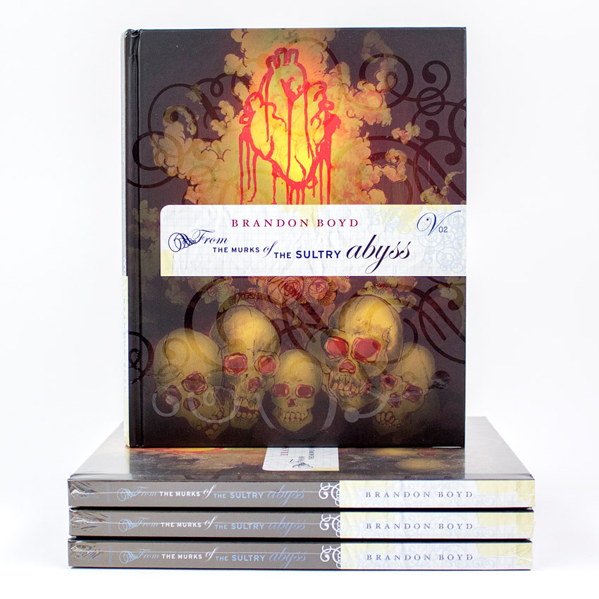 Brandon Boyd Book - From The Murks Of The Sultry Abyss: Volume II