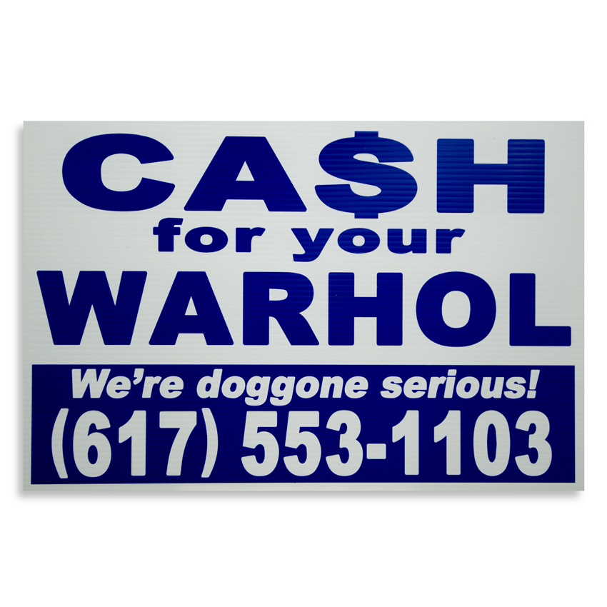 Cash For Your Warhol Hand-painted Multiple - We're Doggone Serious 08 - 12x18 Inch