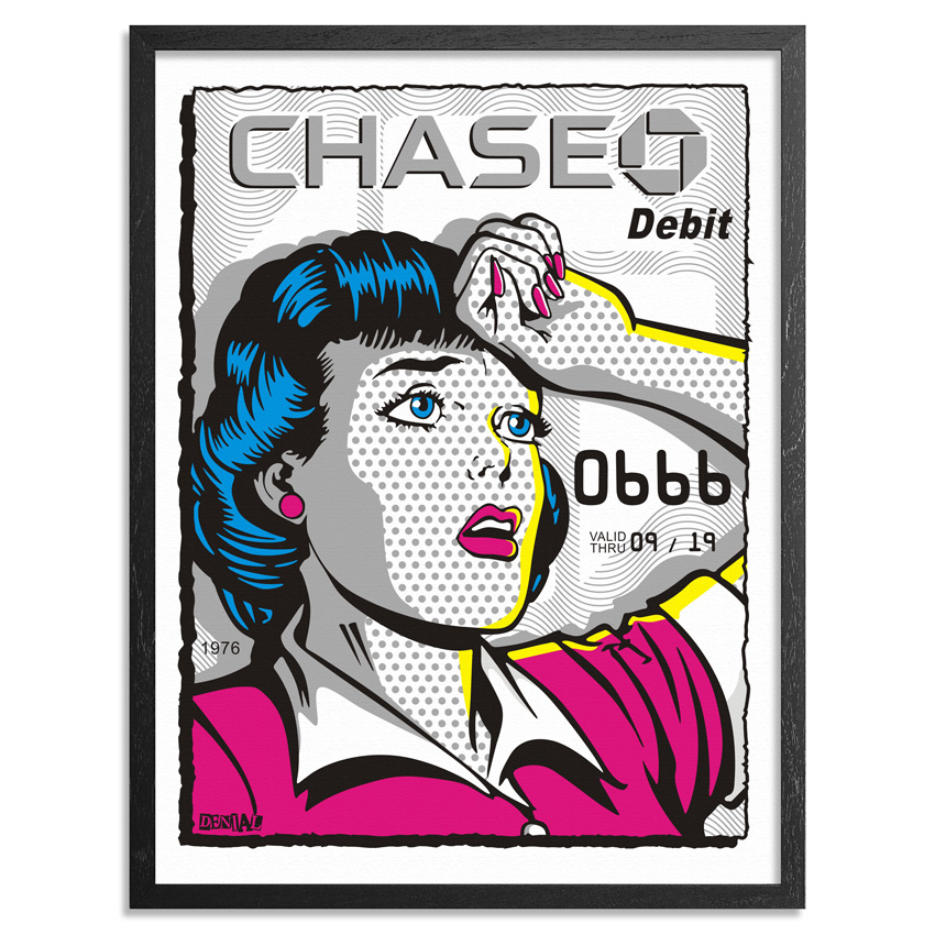 Denial Art Print - Chase 2016 - Print + Credit Card Combo