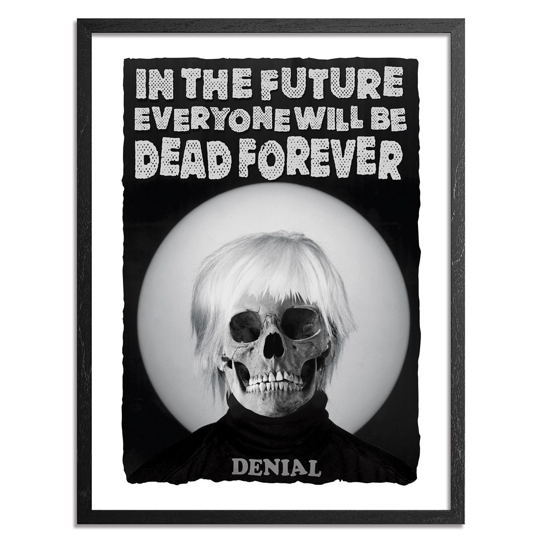 Denial Art Print - Dead Forever - Limited Edition Prints