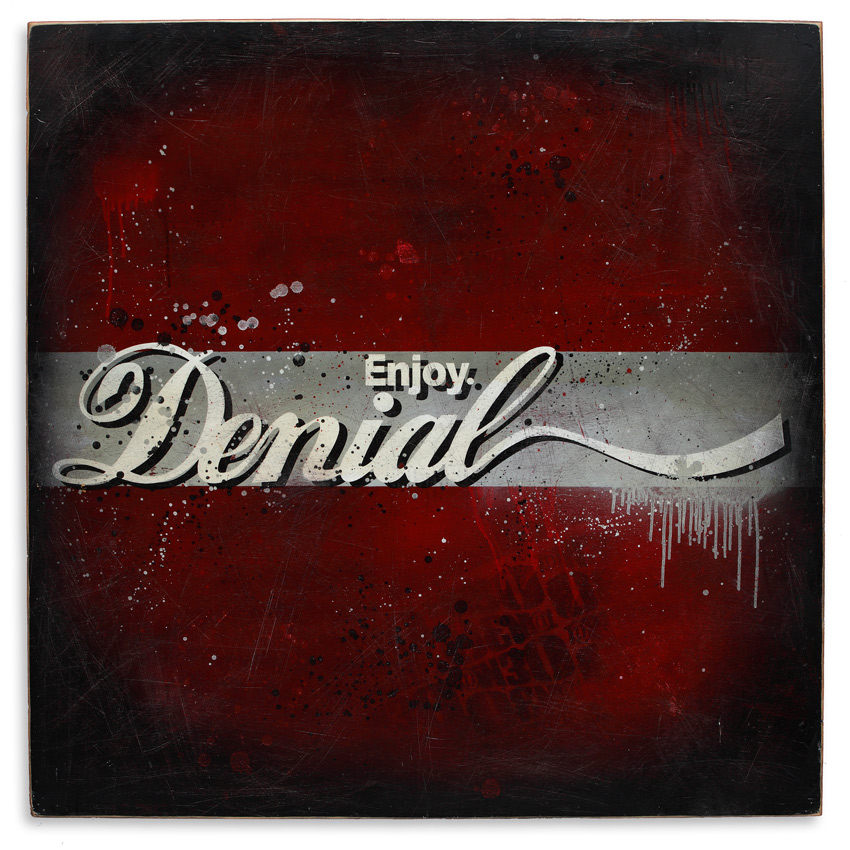 Denial Original Art - Enjoy Denial - 48 x 48 Edition