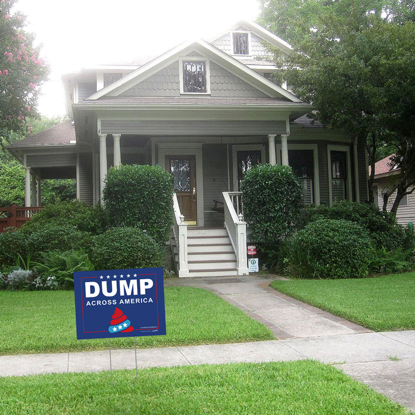 Hanksy Art - Dump Across America Yard Sign