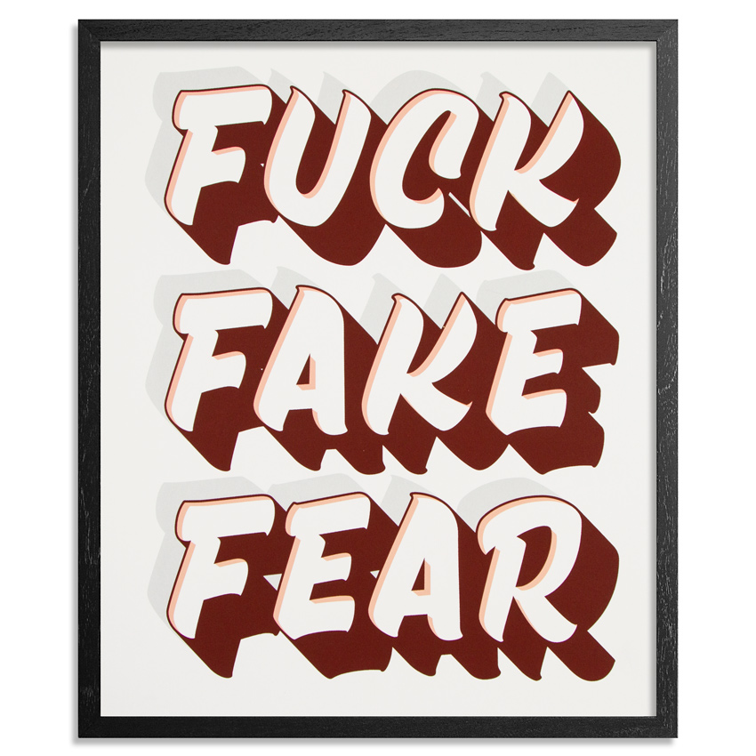 Jeff Gress Art Print - Standard Edition - Fuck Fake Fear