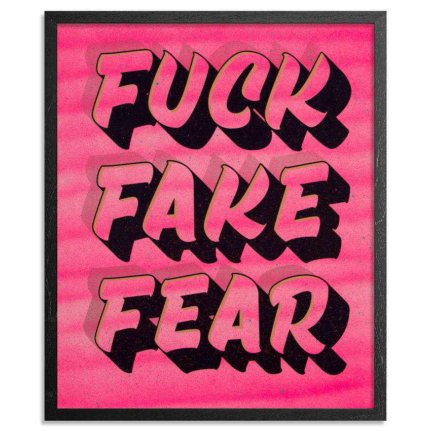 Jeff Gress Art Print - Printer's Select III - Fuck Fake Fear