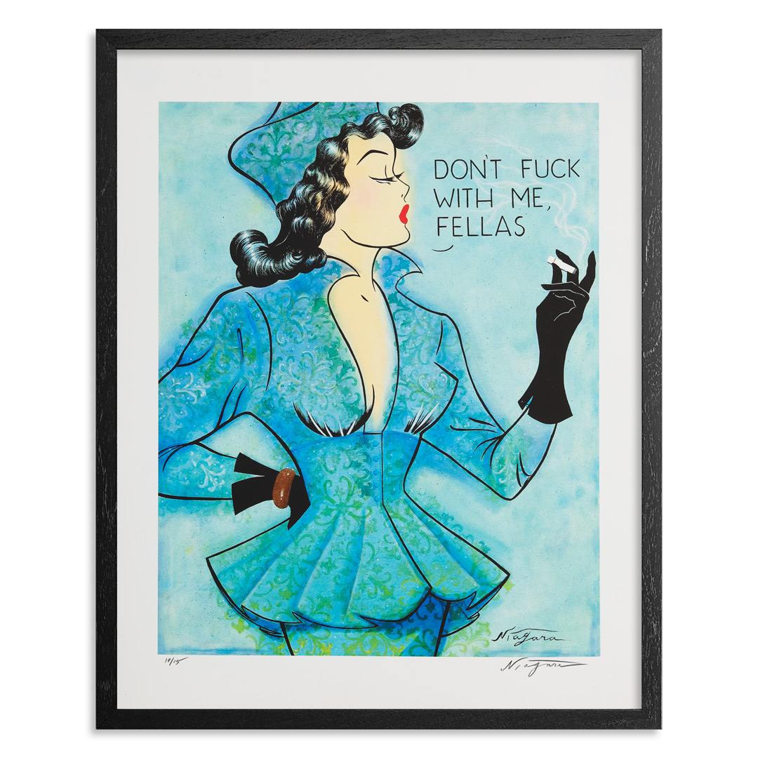 Niagara Art Print - Limited Edition Print - Don't Fuck With Me Fellas