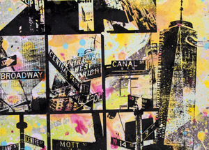 Art by Bobby Hill - Street Sign / Freedom Tower / Times Square Coming