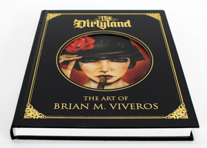 Book by Brian Viveros - The Dirtyland