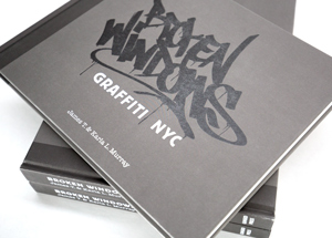 Book by Rafael Rashid - Broken Windows: Graffiti