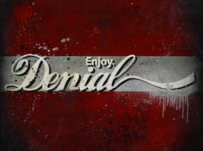 Art by Denial - Enjoy Denial - 24 x 24 Edition