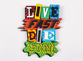 Art by Denial - Live Fast Die Fun