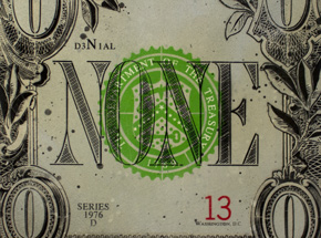 Art by Denial - None Dollar - 48 x 48 Inch Edition