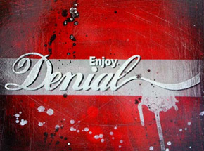 Art by Denial - Enjoy Denial - 12 x 12 Inch Edition