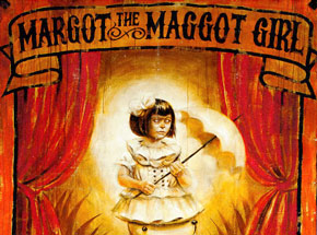 Art Print by John Dunivant - Margot The Maggot Girl