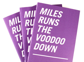 Book by Kevin Lyons - Miles Runs The Voodoo Down