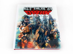Book by Bob Gorman & Roger Gastman - Let There Be Gwar
