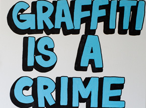 Original Art by Lush - Graffiti Is A Crime - Original Painting
