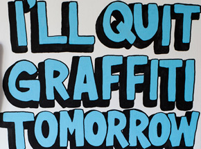 Original Art by Lush - I'll Quit Graffiti Tomorrow I Swear - Original Painting