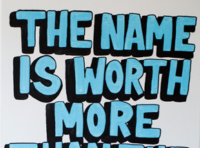 Original Art by Lush - The Name Is Worth More Than The Idea - Original Painting