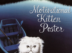 Original Art by Mary Williams - Motivational Kitten Poster