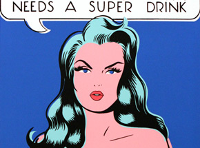 Art by Niagara - Super Woman Needs A Super Drink - White