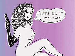 Art Print by Niagara - Limited Edition Print - Let's Do It My Way - Variant III
