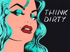 Art Print by Niagara - Think Dirty - Limited Edition Print