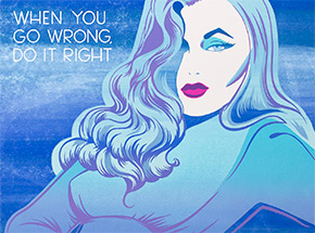 Art Print by Niagara - When You Go Wrong - Artist Proof