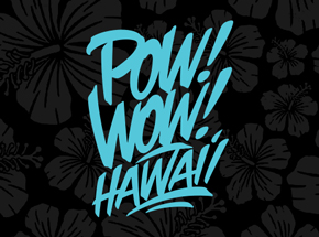 Art Collection by 1xRUN Presents - POW! WOW! Hawaii 2017 Featured Artists