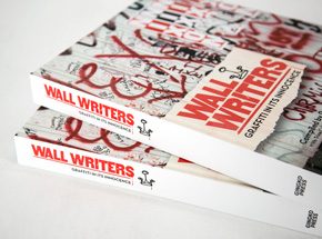 Book by Roger Gastman - Wall Writers - Graffiti In Its Innocence