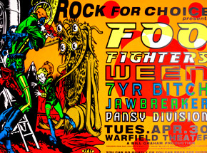 Art by Jim Evans / Taz - Rock For Choice - Foo Fighters April 30th 1996 at Warfield Theatre