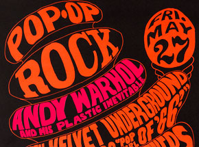 Art by Wes Wilson - Pop Up Rock - Andy Warhol and his Plastic Inevitable